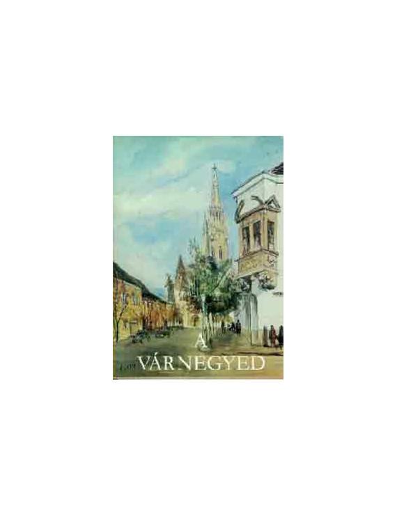 A várnegyed - Élesdy István akvarelljeivel 500Ft Antikvár könyvek