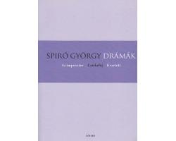 Spiró György: Drámák /Az imposztor - Csirkefej - Kvartet 990Ft Antikvár könyvek