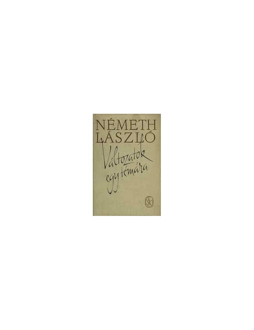 Németh László: Változatok egy témára 590Ft Antikvár könyvek