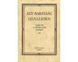 Egy barátság levelekben 590Ft Antikvár könyvek