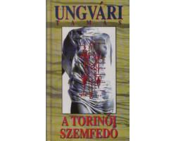 Ungvári Tamás: A Torinói Szemfedő 590Ft Antikvár könyvek