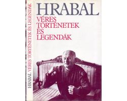 Bohumil Hrabal: Véres történetek és legendák 590Ft Antikvár könyvek