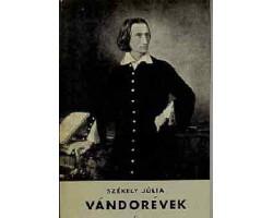 Vándorévek - Liszt Ferenc élete 590Ft Antikvár könyvek