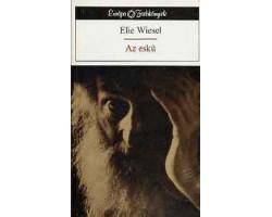 Elie Wiesel: Az eskü 590Ft Antikvár könyvek