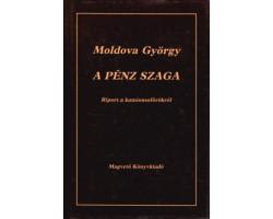 Moldova György: A pénz szaga 590Ft Antikvár könyvek