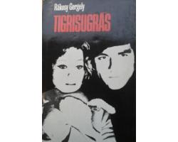 Rákosy Gergely: Tigrisugrás 590Ft Antikvár könyvek