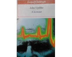 John Updike: A kentaur 590Ft Antikvár könyvek