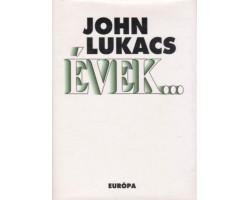 John Lukács: Évek 590Ft Antikvár könyvek