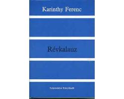 Karinthy Ferenc: Révkalauz 590Ft Antikvár könyvek