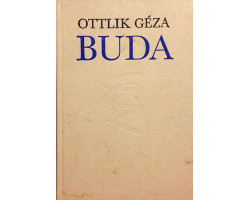Ottlik Géza: Buda 590Ft Antikvár könyvek