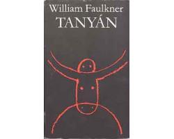 William Faulkner: Tanyán 590Ft Antikvár könyvek