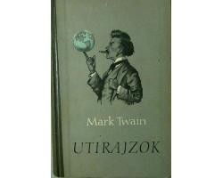 Mark Twain: Utirajzok 590Ft Antikvár könyvek