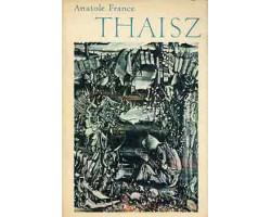 Anatole France: Thaisz 590Ft Antikvár könyvek