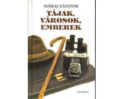 Márai Sándor: Tájak, városok, emberek 590Ft Antikvár könyvek