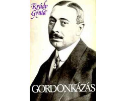 Krúdy Gyula: Gordonkázás 590Ft Antikvár könyvek