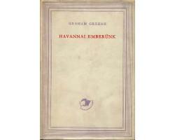 Graham Greene: Havannai emberünk 590Ft Antikvár könyvek