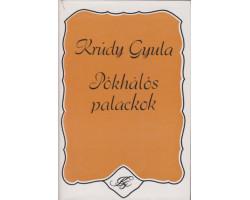 Krúdy Gyula: Pókhálós palackok 590Ft Antikvár könyvek