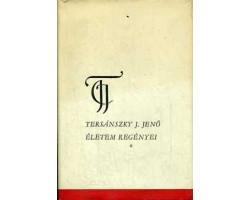 Tersánszky Józsi Jenő: Életem regényei 590Ft Antikvár könyvek