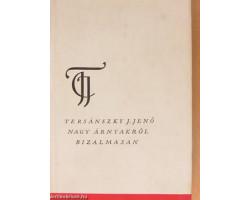 Tersánszky Józsi Jenő: Nagy árnyakról bizalmasan 590Ft Antikvár könyvek