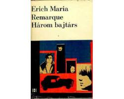 E.M.Remarque: Három bajtárs 590Ft Antikvár könyvek