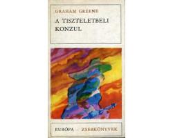Graham Greene: A tiszteletbeli konzul 590Ft Antikvár könyvek