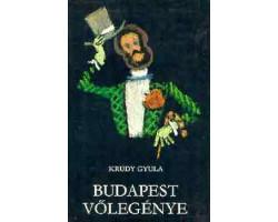Krúdy Gyula: Budapest vőlegénye 590Ft Antikvár könyvek