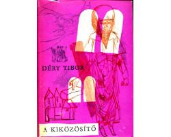Déry Tibor: A kiközösítő 590Ft Antikvár könyvek