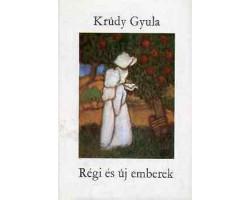 Krúdy Gyula: Régi és új emberek 590Ft Antikvár könyvek