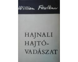 William Faulkner: Hajnali hajtóvadászat 590Ft Antikvár könyvek