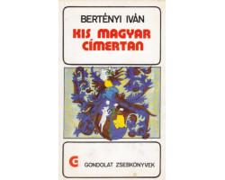 Kis magyar címertan 590Ft Antikvár könyvek
