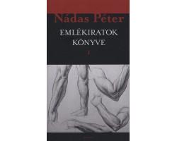 Nádas Péter: Emlékiratok könyve I-II 4400Ft Antikvár könyvek