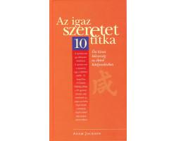 Az igaz szeretet 10 titka 2700Ft Antikvár könyvek