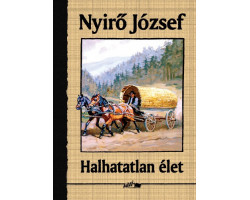 Nyírő József: Halhatatlan élet 590Ft Antikvár könyvek
