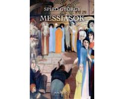 Spiró György: Messiások 1490Ft Antikvár könyvek