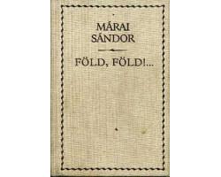 Márai Sándor: Föld, Föld!... 590Ft Antikvár könyvek