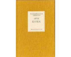 Turgenyev: Apák és fiúk 590Ft Antikvár könyvek