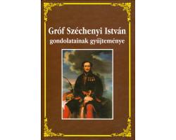Gróf Széchenyi István gondolatainak gyűjteménye 590Ft Antikvár könyvek