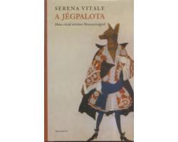 Serena Vitale: A jégpalota 590Ft Antikvár könyvek