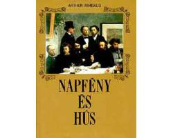 Arthur Rimbaud: Napfény és hús 590Ft Antikvár könyvek