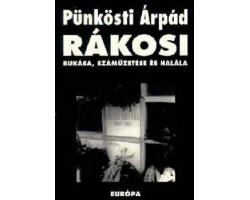 Rákosi bukása, száműzetése és halála 590Ft Antikvár könyvek