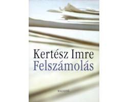 Kertész Imre: Felszámolás 590Ft Antikvár könyvek