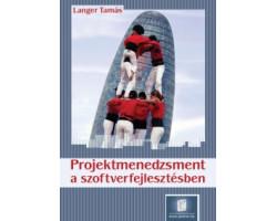 Projektmenedzsment a szoftverfejlesztésben (Akciós) 1740Ft Szépséghibás könyvek